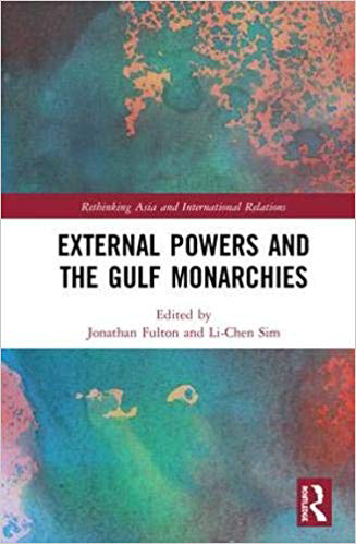 External Powers and the Gulf Monarchies cover image