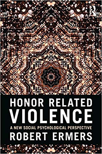 Honor-Related Violence: A New Social Psychological Perspective